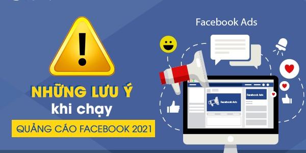 lưu ý khi chạy quảng cáo facebook